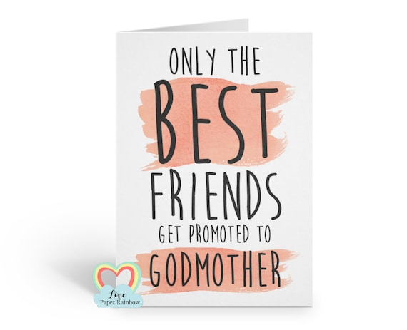 will you be my godmother card, best friend godmother card, only the best friends get promoted to godmother, godmother proposal