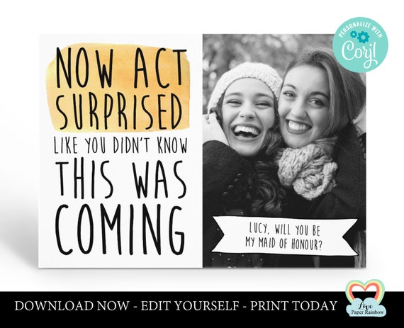 maid of honour card template act surprised like you didn't know this was coming printable bridesmaid proposal instant download corjl