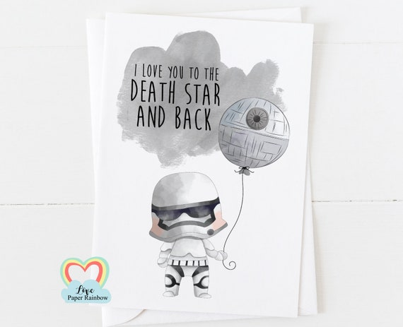 star wars anniversary card i love you to the death star and back storm trooper valentine's day card girlfriend boyfriend love card funny