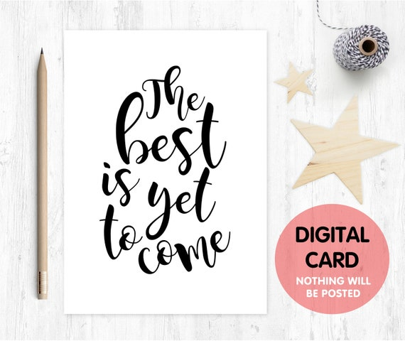 the best is yet to come printable card good luck card digital download motivational quote instant download encouragement card graduation
