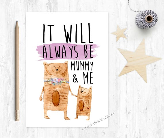 mother's day card, cute mother's day card, 1st mother's day card, it will always be mummy and me, mummy birthday card, bear mother's day