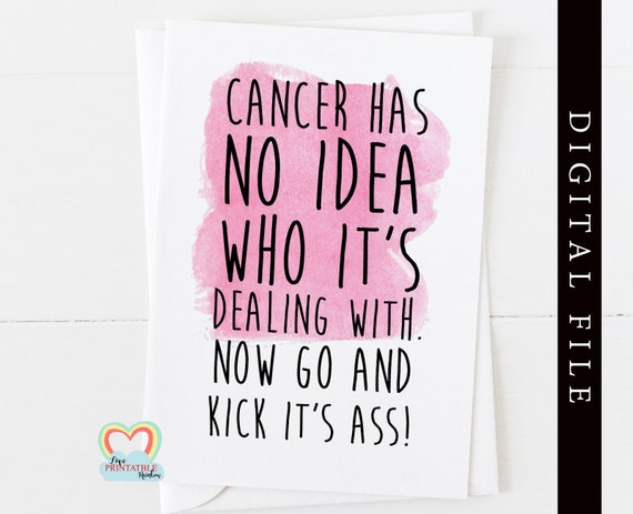 cancer card printable | cancer has no idea who it's dealing with | instant download | cancer awareness | cancer printable | cancer support