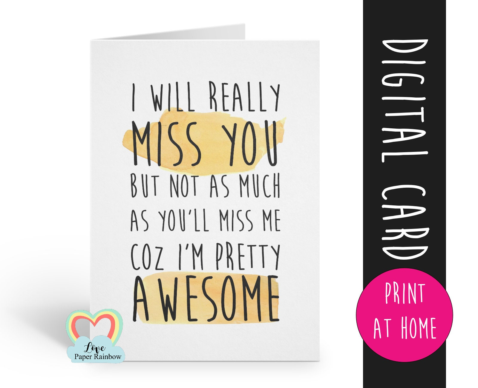 Funny Leaving Card Printable I Will Really Miss You
