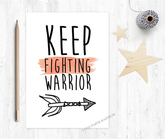 cancer card chemotherapy card keep fighting warrior get well soon cancer support kids get better motivational quote encouragement