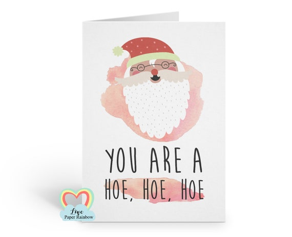 funny girlfriend christmas card, you're a hoe, hoe christmas card, rude christmas card for her, funny friend christmas card