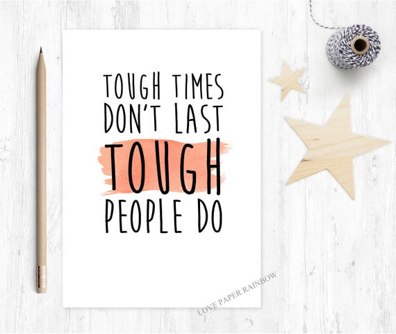 sobriety card, tough times don't last, motivational card, inspirational quote card, encouragement card, hard times, miscarriage, baby loss