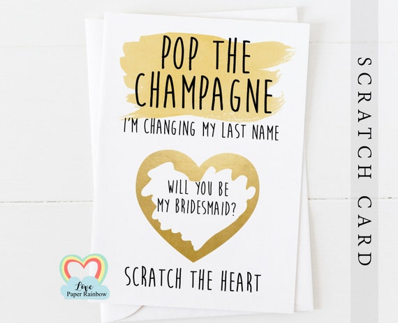 bridesmaid scratch off card popo the champagne I'm changing my last name bridesmaid proposal will you be my maid of honor funny card
