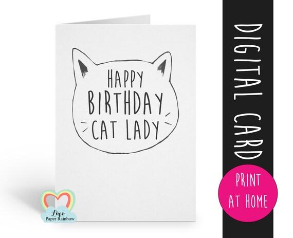 PRINTABLE cat birthday card funny birthday card happy birthday cat lady cat mom birthday card instant download love paper rainbow