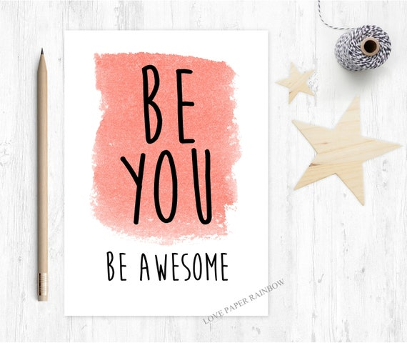 be you be awesome motivational card good luck graduation inspirational quote encouragement card positive quote new job interview