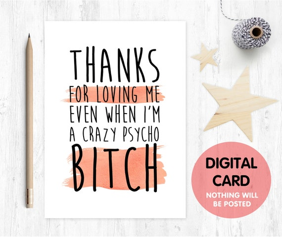 PRINTABLE funny anniversary card, funny valentines card printable, boyfriend valentines card, thanks for loving me, boyfriend birthday card