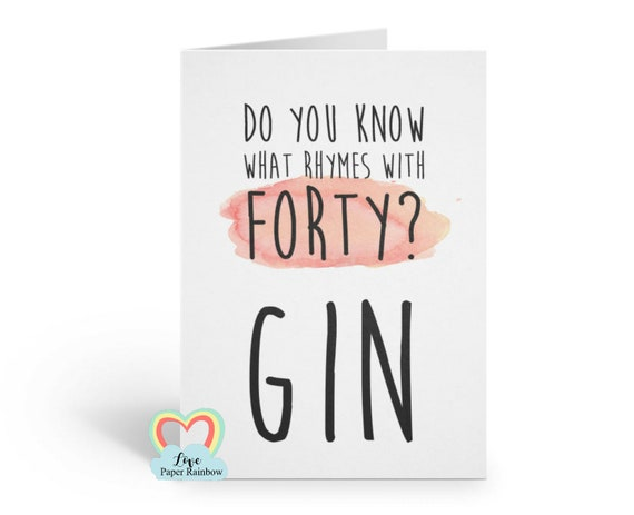 funny 40th card, funny 40th birthday card, gin card, 40th gin, 40th birthday, drink birthday card, prosecco, gin birthday