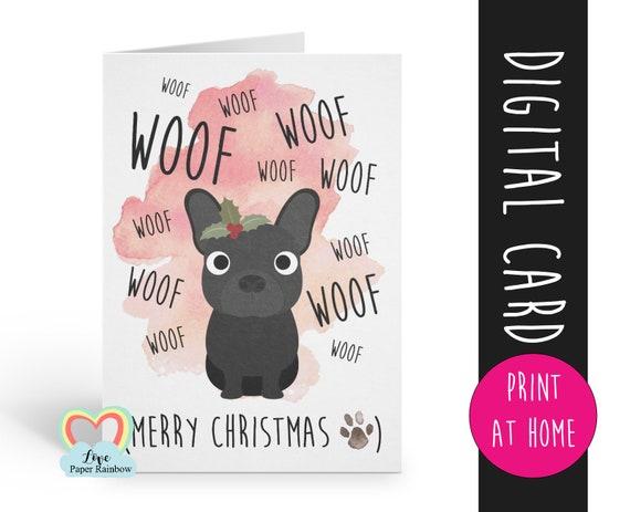 PRINTABLE christmas card, french bulldog christmas card, dog christmas card, merry christmas from the dog, woof christmas card