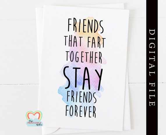 friendship card instant download   friendship quote   funny friendship   friends that fart together   thank you   card for friend   fart