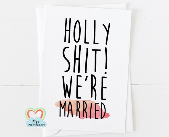 funny anniversary card, holy shit we're married, mr and mrs, to my bride, to my groom, we're married card, wife card, husband card
