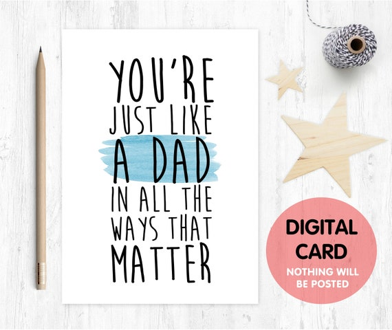 father's day card printable stepdad card digital download stepdad thanks card instant download you're like a dad in all the ways that matter