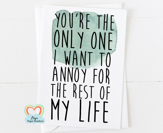 funny brother birthday card, funny sister birthday card, funny anniversary card, annoying, you're the only one I want to annoy, boyfriend