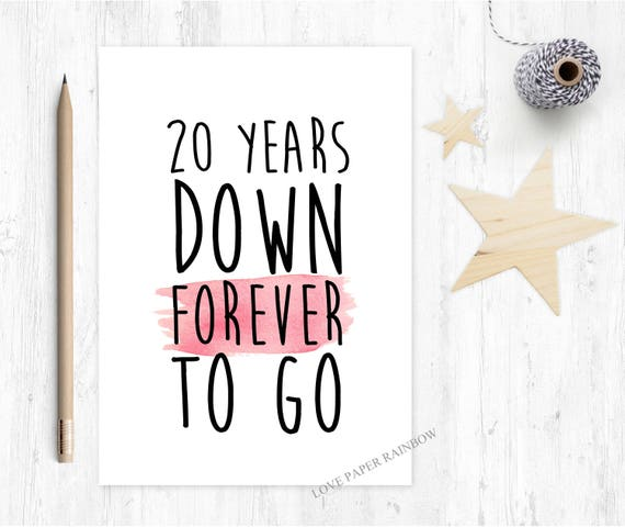 20th anniversary card, 20th anniversary card, 20 years down forever to go, 20 years together, valentines card, gay anniversary card
