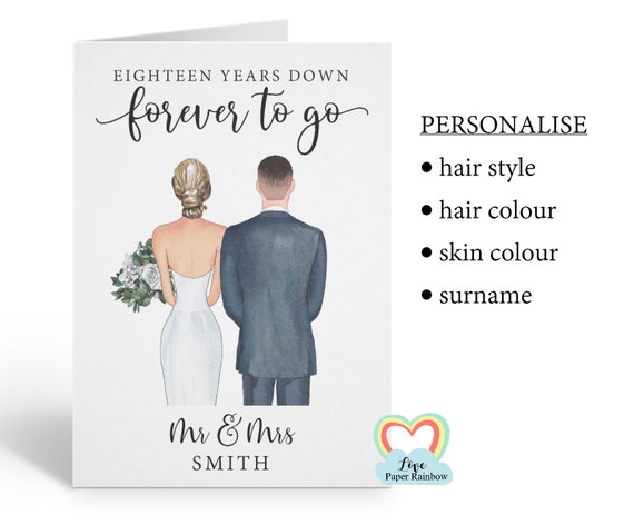 18th anniversary card, personalised 18th anniversary card, 18 years down forever to go, 18th wedding anniversary, wedding couple portrait