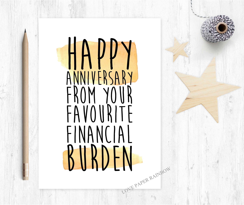 Funny Anniversary Card Financial Burden Anniversary Card