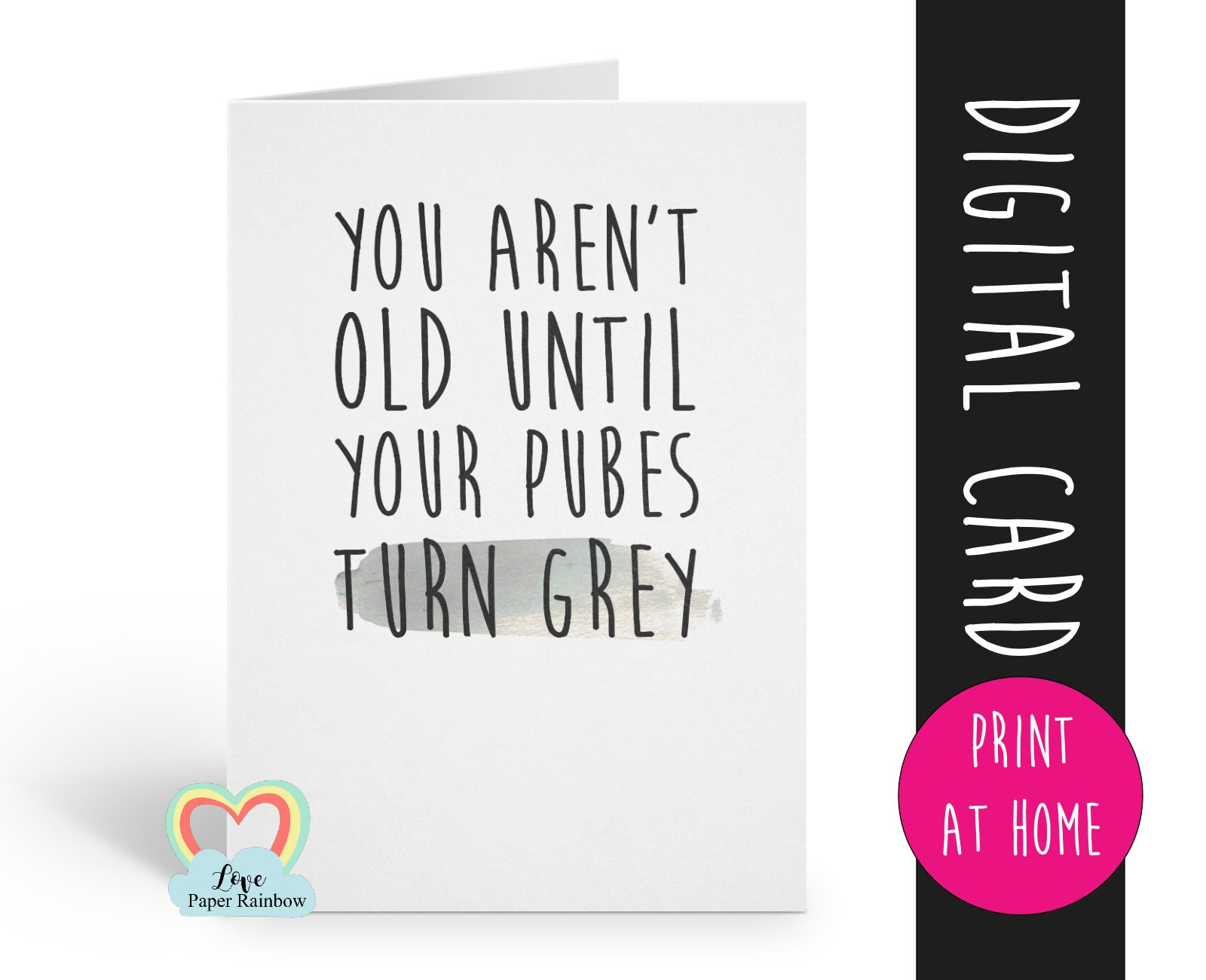 Printable Inappropriate Birthday Card Grey Pubes 1