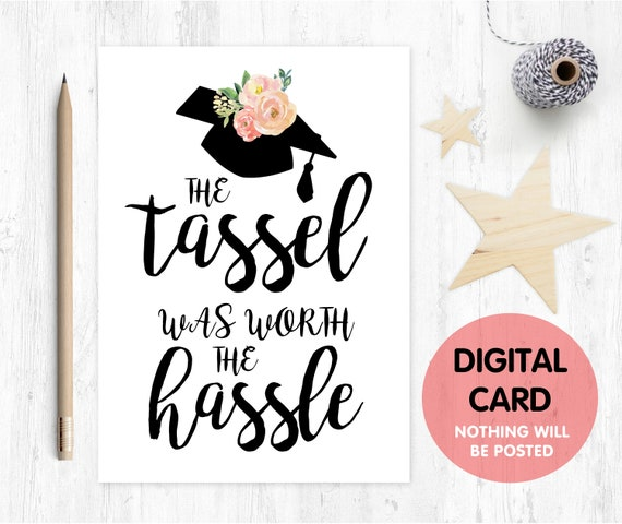 graduation card printable the tassle was worth the hassle class of 2018 graduation card digital download graduation wall art
