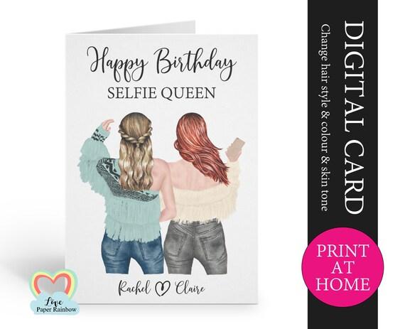 selfie queen printable card, selfie birthday card diy, best friend birthday card pdf, digital birthday card for her, friend birthday
