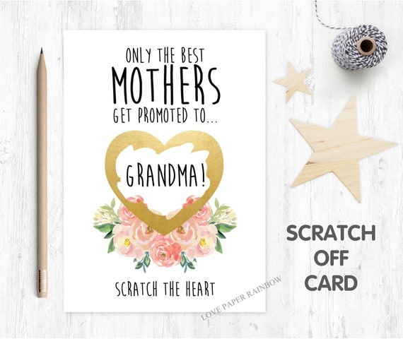 you're going to be a grandma scratch off card pregnancy announcement I'm pregnant we're expecting only the best mums are promoted to grandma