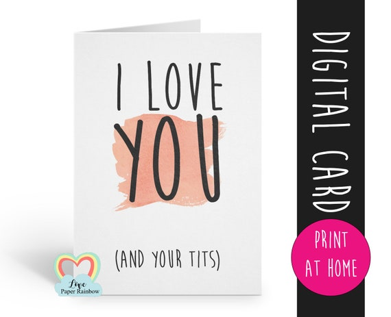 rude card printable i love you instant download funny card printable anniversary card tits valentine card digital download love paper