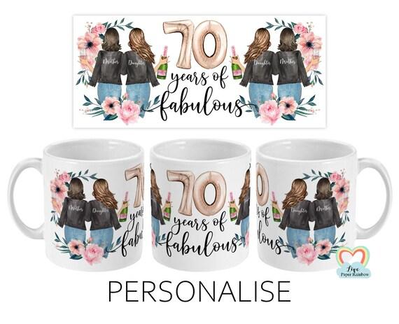 mum 70th birthday mug, mum 70th birthday, 70 years of fabulous, personalised mum 70th birthday, mother and daughter mug, mum and daughter