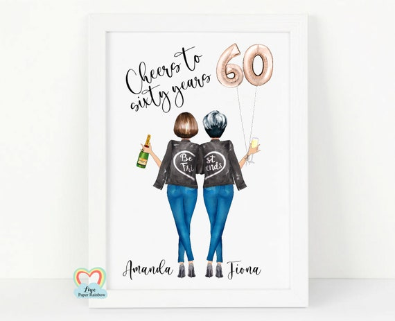 best friend 60th birthday print, personalised 60th birthday gift, sister 60th birthday gift, personalised friend print, best friends 60