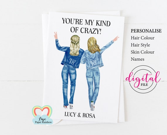 crazy best friends, custom best friend card printable, crazy BFF, customizeable best friend card diy, you're my kind of crazy, friendship