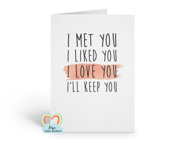 i like you, i love you, i'll keep you, romantic card, card for boyfriend, card for girlfriend, funny anniversary card, funny boyfriend card