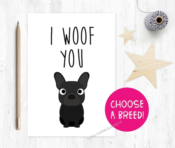 funny dog card, dog mother's day card, card from the dog, i woof you, dog birthday card, dog father's day card, i love you, dog anniversary