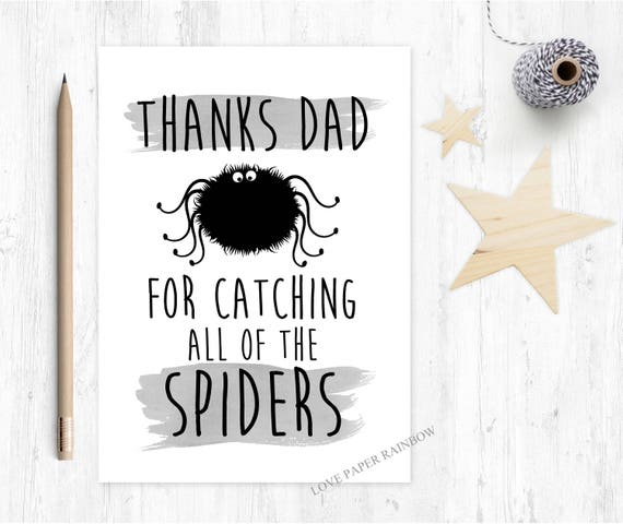 funny father's day card, thanks dad card, thanks for catching all of the spiders, funny dad birthday card, spider catching card
