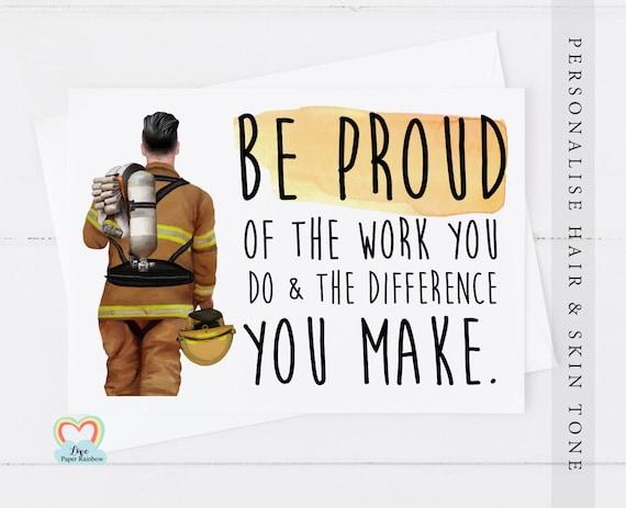 fireman card, fireman retirement card, fireman thank you card, personalised fireman card, be proud, motivational card, key worker