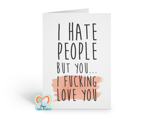 funny anniversary card for wife, I hate people, funny anniversary card, funny girlfriend card, funny boyfriend card, dating card, romantic