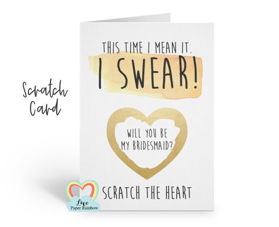 funny bridesmaid card scratch off second marriage this time I mean it I swear will you be my bridesmaid proposal maid of honour funny card