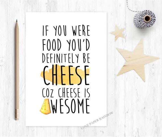 friendship card, funny father's day card, cheese card, funny cheese card, card for cheese lover, cheese is awesome, funny mum card, thanks