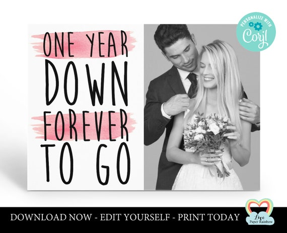 personalized 1st anniversary card template editable 1st anniversary printable card 1 year down forever to go instant download gift corjl