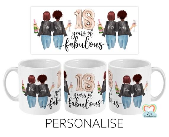 best friend 18th birthday mug, besties mug, 18 years of fabulous, mugs for best friend, sister 18th birthday, custom 18th birthday gift