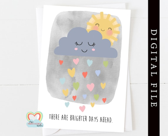 mental health card printable positive quote card download there are bright days ahead affirmation card sympathy motivational quote