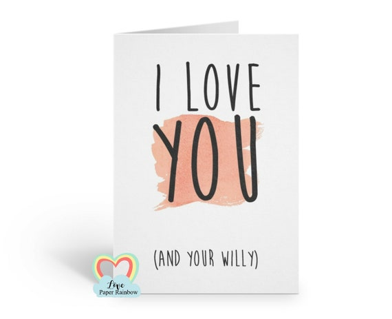 boyfriend valentines card, rude valentines card, boyfriend anniversary card, willy card, i love you, boyfriend birthday card, funny
