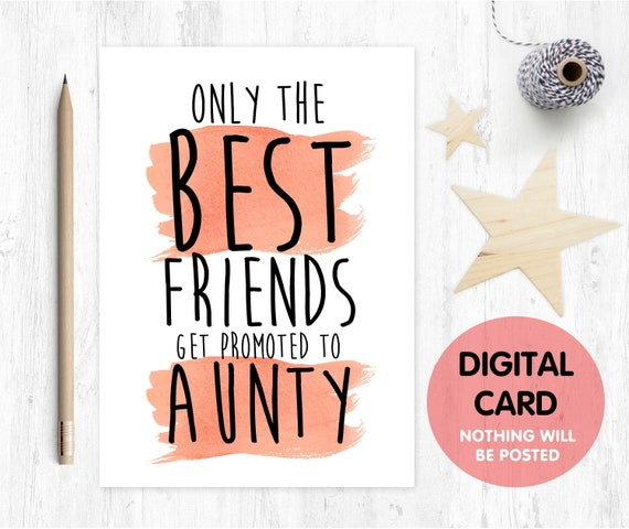 PRINTABLE pregnancy announcement only the best friends get promoted to aunty i'm pregnant instant download you're going to be an aunty