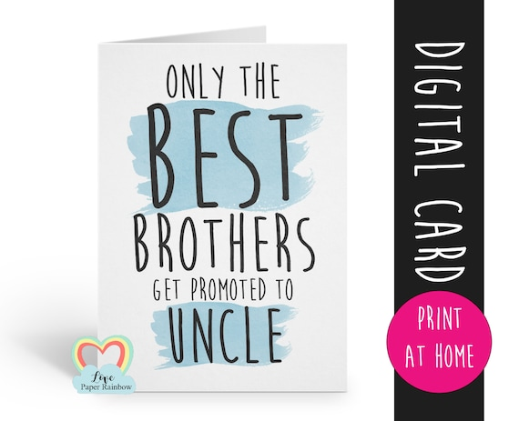 PRINTABLE pregnancy reveal, you're going to be an uncle, i'm pregnant, only the best brothers get promoted to uncle, uncle reveal, baby