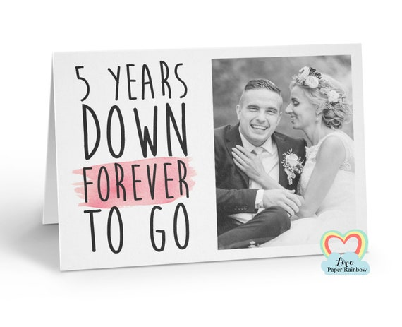 personalised 5th anniversary card, 5 years down forever to go, 5th wedding anniversary, love paper rainbow, anniversary photo card