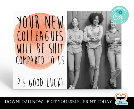 colleague leaving card printable funny goodbye colleague card instant download your new colleagues will be shit compared to us new job