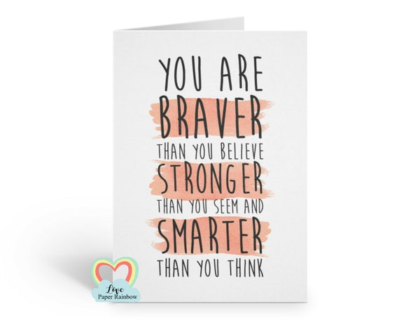 you are braver than you believe, winnie the pooh quote, motivational card, inspirational quote, encouragement card, self esteem