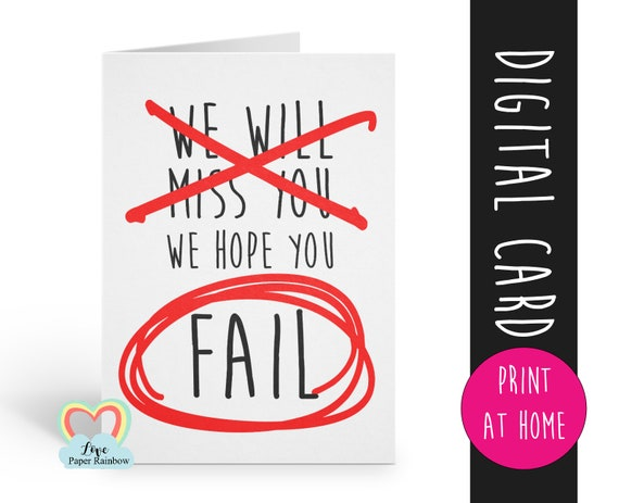 funny leaving card printable We will miss you retirement coworker colleague hope you fail new job promotion instant download offensive rude