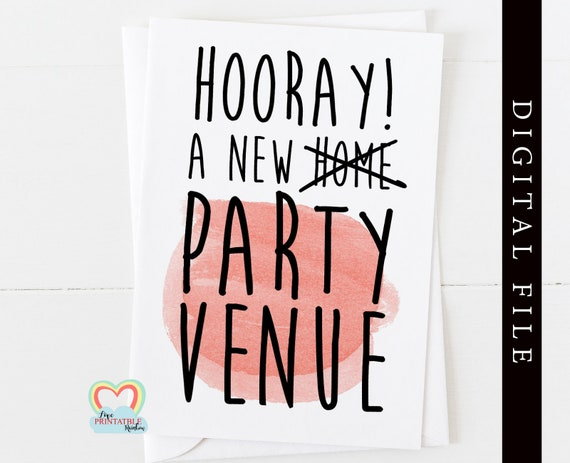 new home card printable - funny housewarming card - instant download - funny - banter - digital card - new house - party venue