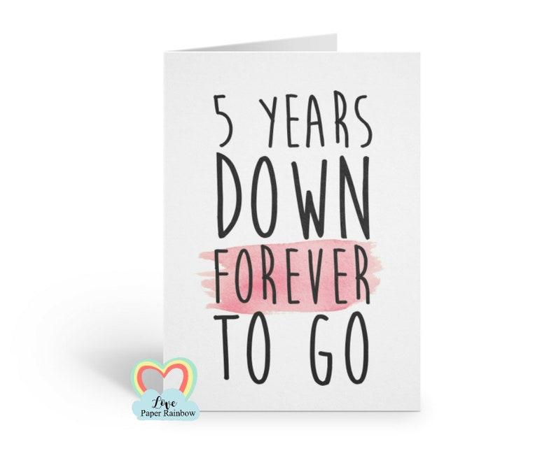 5e Anniversaire De Mariage Carte 5e Anniversaire 5 Ans Vers Le Bas Pour Toujours Aller Personnalisé Carte Danniversaire De 5 Ans Ensemble